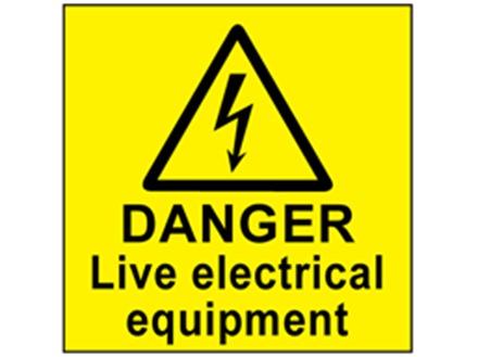 Danger live electrical equipment label