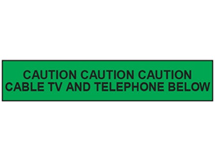 Caution cable tv and telephone below tape.