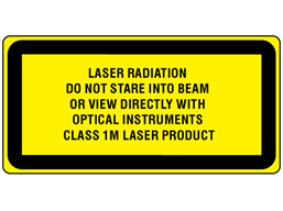 Laser radiation do not stare into beam or view directly with optical instruments, class 1M laser equipment warning label