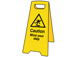 A-board, caution mind your step