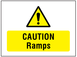 Caution ramps symbol and text safety sign.