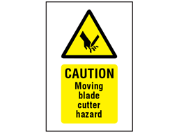 Caution Moving blade cutter hazard symbol and text safety sign.