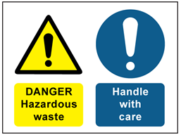 Danger Hazardous waste, Handle with care safety sign.