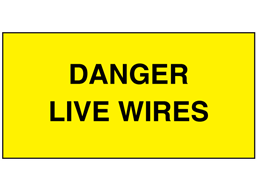 Danger live wires electrical warning label