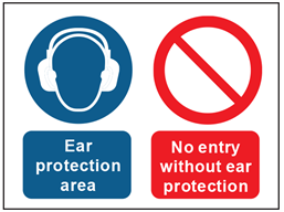 Ear protection area, no entry without ear protection safety sign.