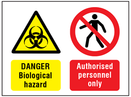 Danger biological hazard, authorised personnel only safety sign.