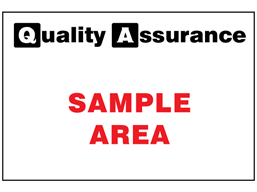 Sample area quality assurance sign