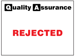 Rejected quality assurance label.
