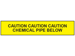 Caution chemical pipe below tape.