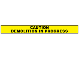 Caution demolition in progress barrier tape