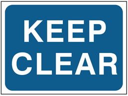 Keep clear temporary road sign.