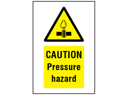 Caution Pressure hazard symbol and text safety sign.