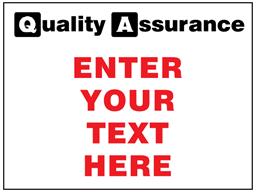 Custom printed quality assurance signs, 300mm x 400mm