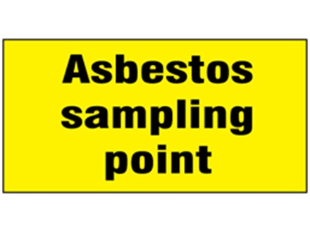 Asbestos sampling point safety label.