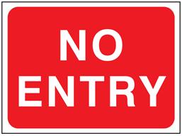 No entry temporary road sign.