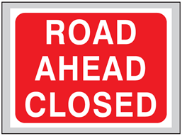 Road ahead closed roll up road sign