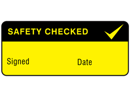 Safety checked label equipment label.