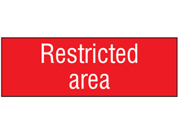 Restricted area, engraved sign.