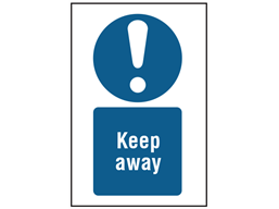 Keep away symbol and text safety sign.