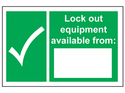 Lock out equipment available from sign.