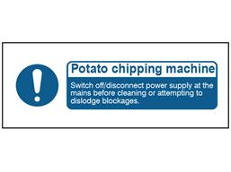 Potato chipping machine safety label.