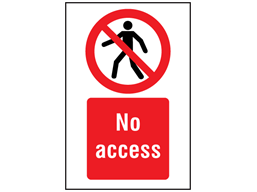 No access symbol and text safety sign.