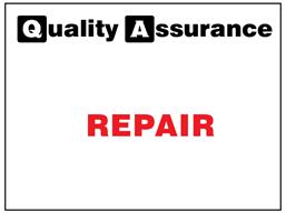 Repair quality assurance label.