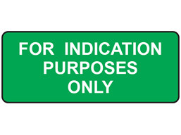 For indication purposes only label