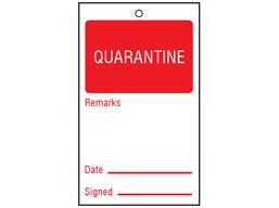 Quarantine tag