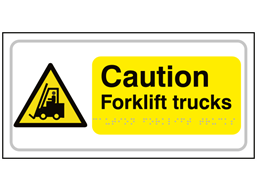 Caution Forklift trucks text and symbol sign.