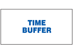 Time buffer sign