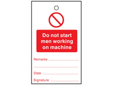 Do not start men working on machine tag.