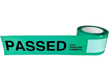 Passed quality assurance tape