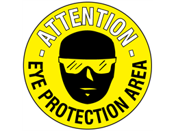 Attention eye protection area floor marker