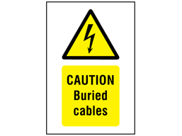 Caution Buried cables symbol and text safety sign.