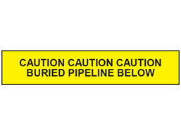Caution buried pipeline below tape.