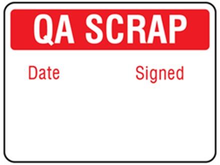 Jumbo QA Scrap Label - 250 pack