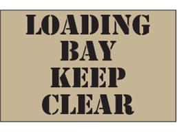 Loading bay keep clear heavy duty stencil