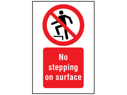 No stepping on surface symbol and text safety sign.