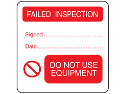 Failed inspection, do not use equipment combination label.
