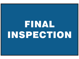 Final inspection sign.