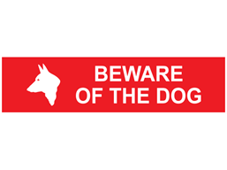 Beware of the dog, mini safety sign.