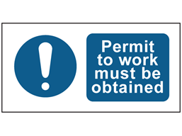 Permit to work must be obtained safety label.