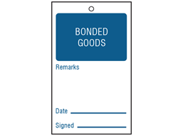 Bonded goods tag
