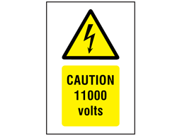 Caution 11000 volts symbol and text safety sign.