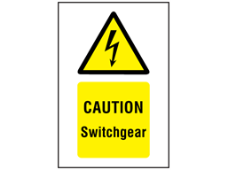 Caution Switchgear symbol and text safety sign.