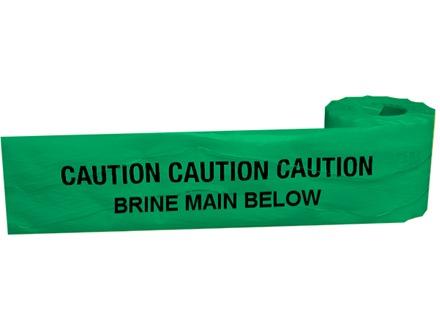 Caution brine main below tape.