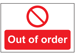 Out of order sign.