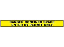 Danger, confined space, enter by permit only barrier tape