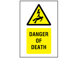 Caution Danger of death symbol and text safety sign.